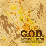 "1st Album ""G.O.D. GUITARISTS ON DEMAND"""